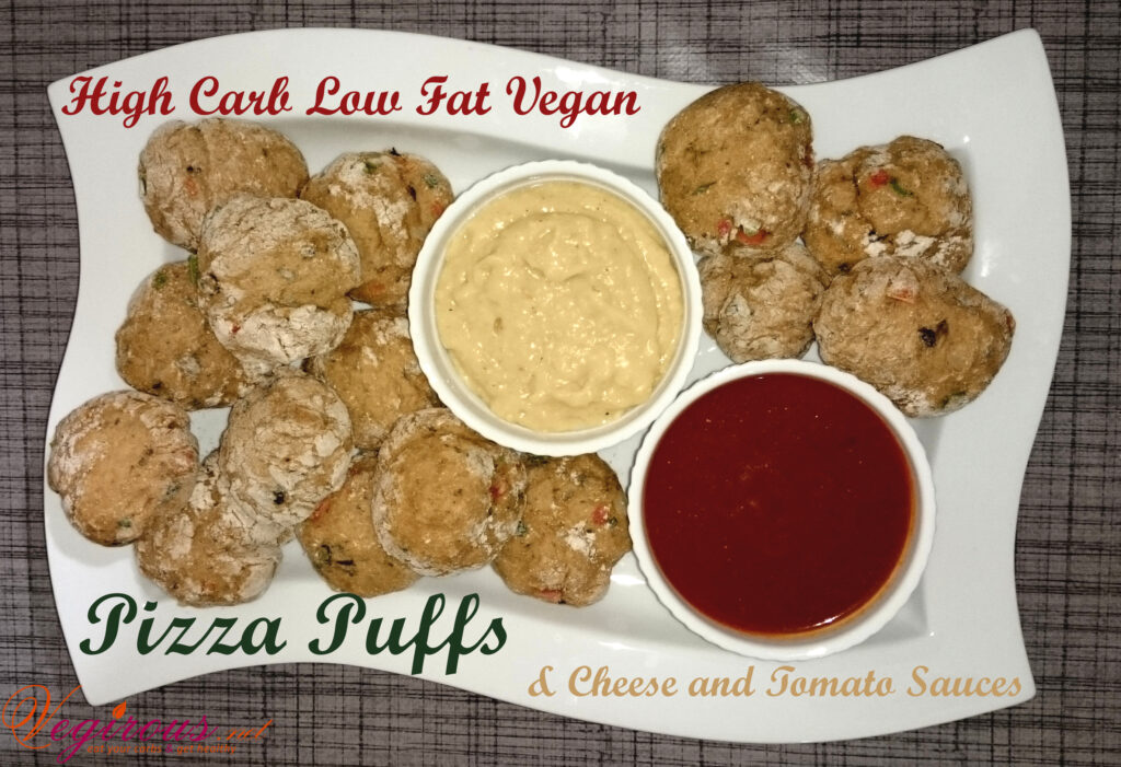 High Carb Low Fat Vegan Pizza Puffs and Cheese and Tomato Sauces